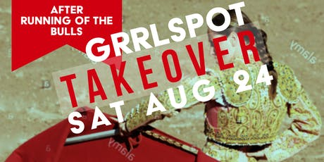 GrrlSpot | TakeOver - Day Time Event For LGBT / Lesbian / Queer Women  tickets
