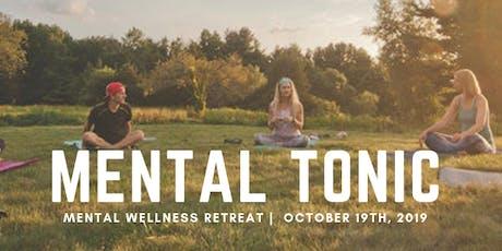 Mental Tonic: Mental Wellness Day Retreat tickets