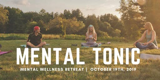 Mental Tonic: Mental Wellness Day Retreat