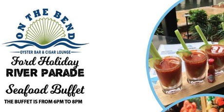 Ford Holiday River Parade - On The Bend Oyster Bar & Cigar Lounge tickets