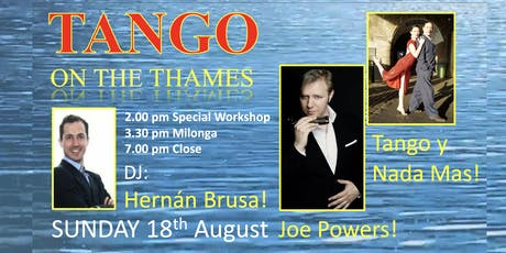 JOE POWERS and Tango y Nada Mas! Sunday 18thAugust! tickets