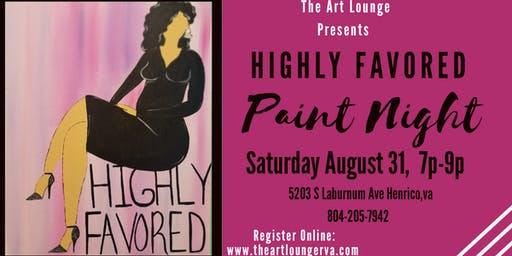 Highly Favored Paint Night