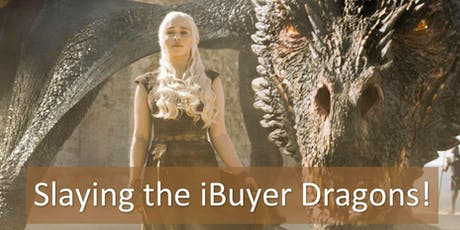 Slaying the iBuyer Dragons! tickets