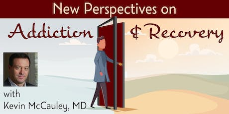 New Perspectives on Addiction & Recovery tickets