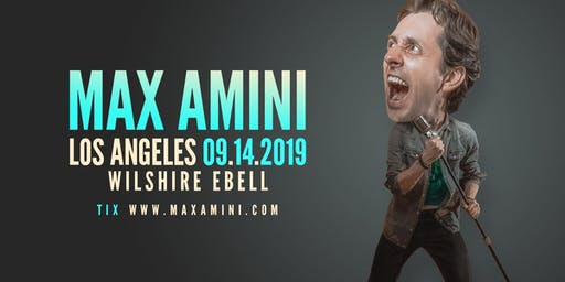 Max Amini Live in Los Angeles
