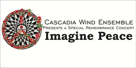 Cascadia Remembrance Concert: Imagine Peace tickets