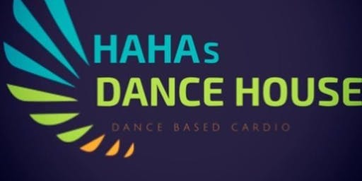 HAHAs DANCE HOUSE (All August Challenge) Thursdays at 7pm