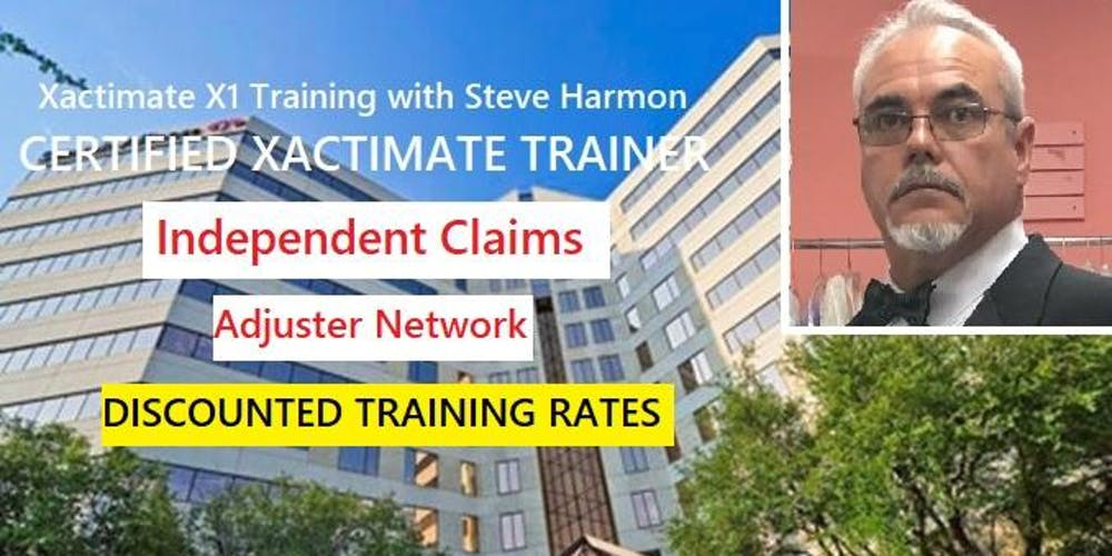 Independent Claims Adjuster Network Xactimate Training with Steve Harmon