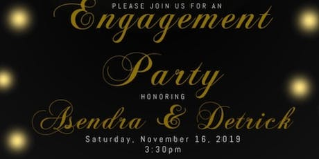 Asendra & Detrick's Engagement Party tickets