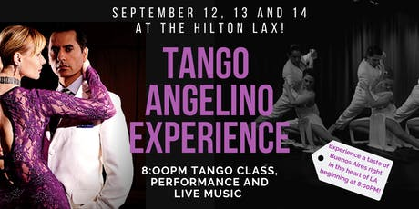 The Tango Angelino Experience tickets