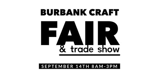 Burbank Craft Fair & Trade Show