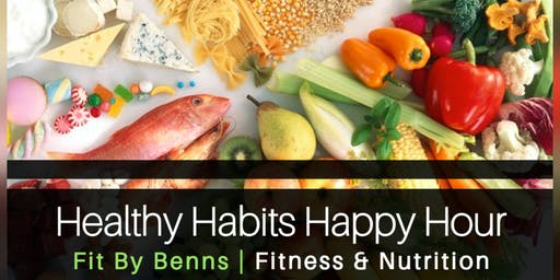 Healthy Habits Happy Hour