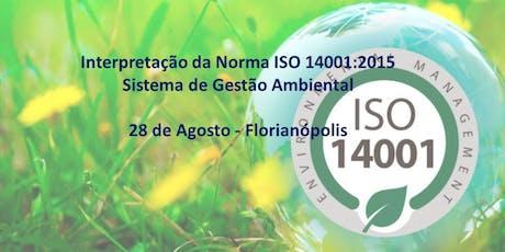 Interpretação da Norma ISO 14001:2015 - Sistema de Gestão Ambiental ingressos