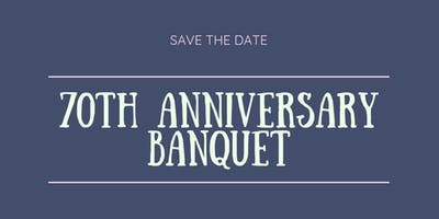70th Anniversary Banquet