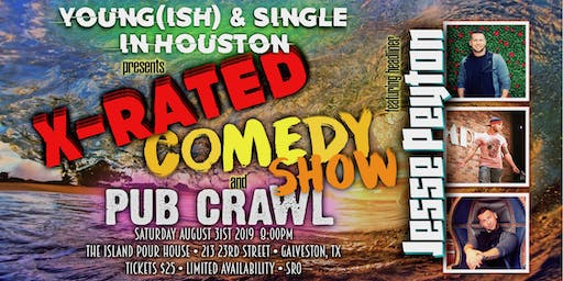 Young(ish) & Single In Houston - X-Rated Comedy & Pub Crawl