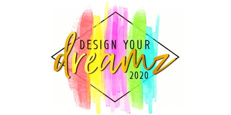Design Your Dreamz 2020  - Womens Retreat Weekend tickets