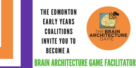 Brain Architecture Game Facilitator Training tickets