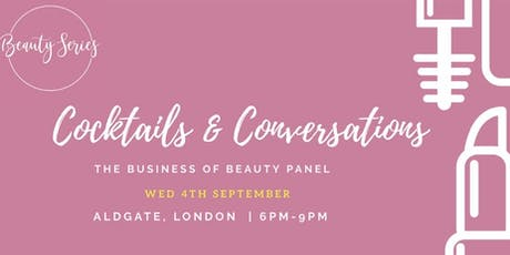 Cocktails and Conversations: The Business of Beauty  tickets