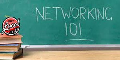 Networking 101....Learn Better Networking for Business & Life tickets