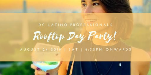 DC Latino Professionals Rooftop Day Party