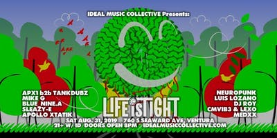 IDEAL Presents: Life Is Tight 8/31