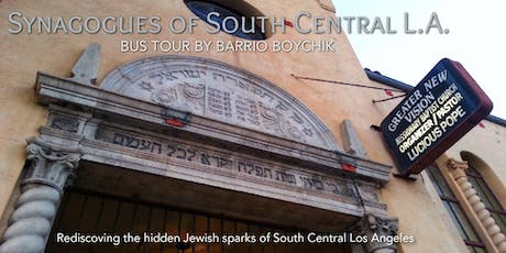 Synagogues of South Central L.A. (BUS TOUR) tickets