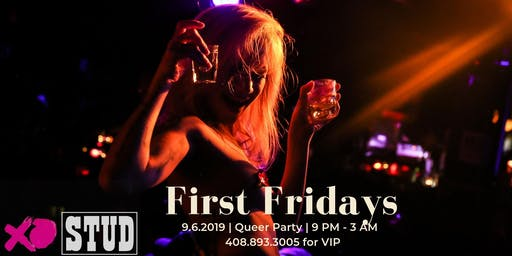 First Friday 9.06 | Queer Party @ The Stud SF 9pm-3am