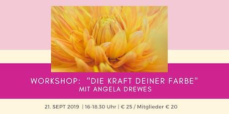 """Workshop: """"DIE KRAFT DEINER FARBE"""" Tickets"""