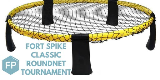2nd annual Fort Spike Classic: Roundnet Tournament