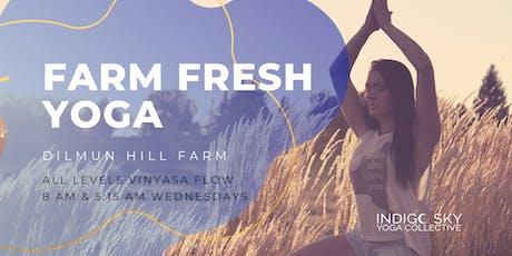 Farm Fresh Yoga - Dilmun Hill Organic Student Farm tickets