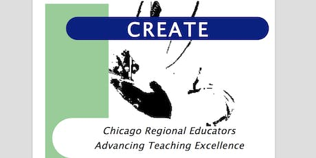 CREATE 2019 (Chicago Regional Educators Advancing Teaching Excellence) tickets