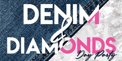 Denim & Diamonds Day Party
