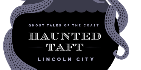 Haunted Taft tickets