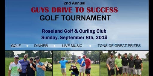 Guys Drive to Success Golf Tournament