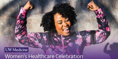 Free UW Medicine Women's Healthcare Celebration tickets