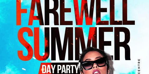 Farewell Summer Day Party