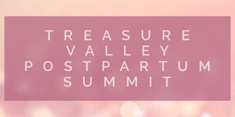 Treasure Valley Postpartum Summit tickets