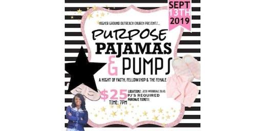 Purpose, Pajamas and Pumps