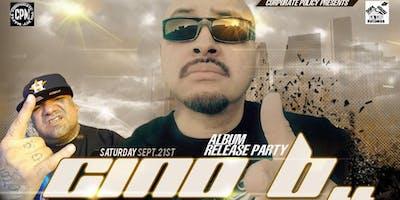 Cino B Album Release w/ Juan Gotti