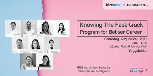 [FREE] Career Talk: Knowing Fast-track Program for Better Career