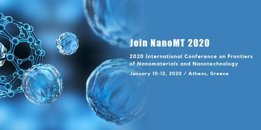 2020 International Conference on Frontiers of Nanomaterials and Nanotechnology (NanoMT 2020)