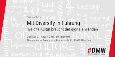 Mit Diversity in Führung - Welche Kultur braucht der digitale Wandel?