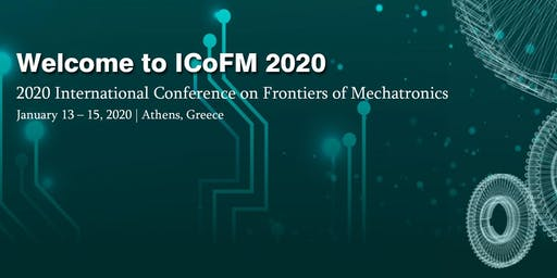 2020 International Conference on Frontiers of Mechatronics (ICoFM 2020)