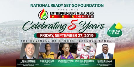 Entrepreneurs & Leaders Ignite Ready Set Go Foundation tickets