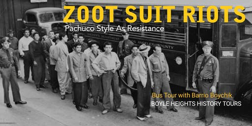 """Zoot Suit Riots"" Bus Tour (Back-to-School Tour)"
