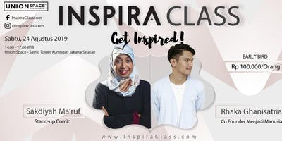 PAID EVENT - INSPIRACLASS X Sakdiyah Ma'ruf & Rhaka Ghanisatria