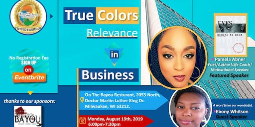 TRUE COLORS RELEVANCE IN BUSINESS; Monday,August 19th , 2019 Christian, Connections & Cupcakes- Hosted By WIW,  Networking Group