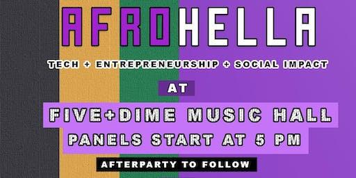 AfroHella -  Tech + Entrepreneurship + Social Impact (Afterparty to follow)