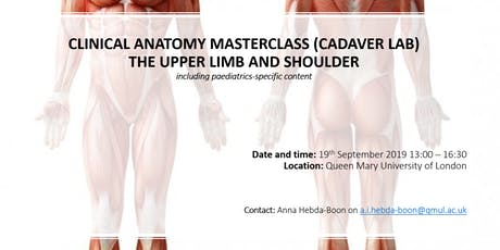 Clinical Anatomy Masterclass  - Upper Limb and Shoulder (Cadaver Lab) tickets