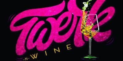 Twerk and Wine - True Respite Brewing Company